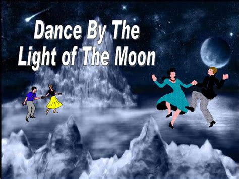 dance by the light of the moon dance by the light of the moon