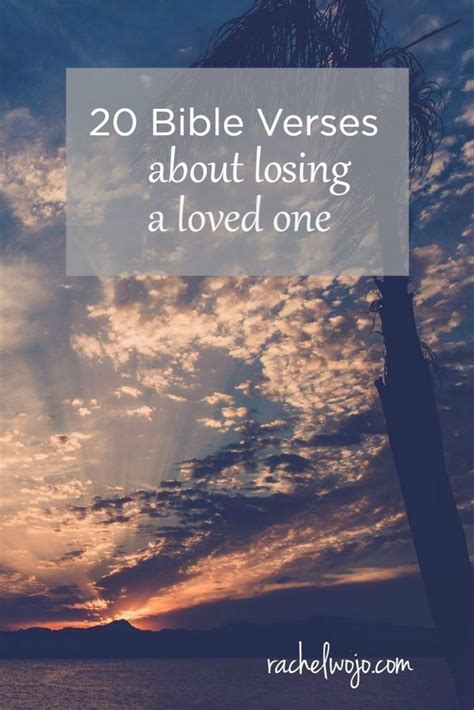 20 Bible Verses About Losing A Loved One Christian