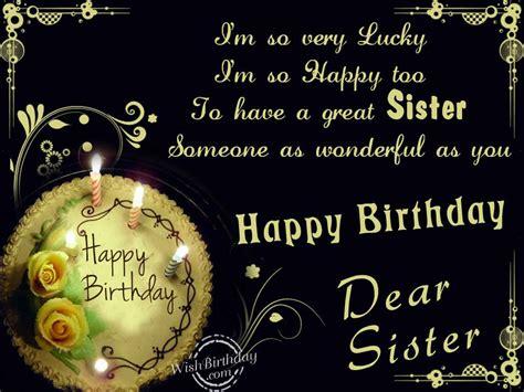 Happy Birthday Wishes To Dear One Happy Birthday Dear Sister Wishbirthday Com