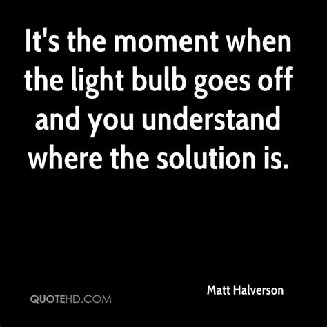 light bulb came on quotes quotesgram news