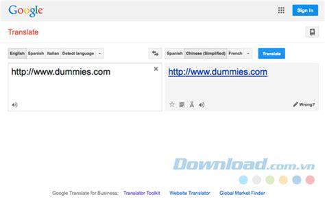 biography in spanish google translate dịch to 224 n bộ trang web cực nhanh với google dịch