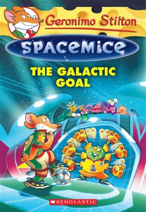 the invisible planet geronimo stilton spacemice 12 books the store geronimo stilton spacemice 4 galactic goal