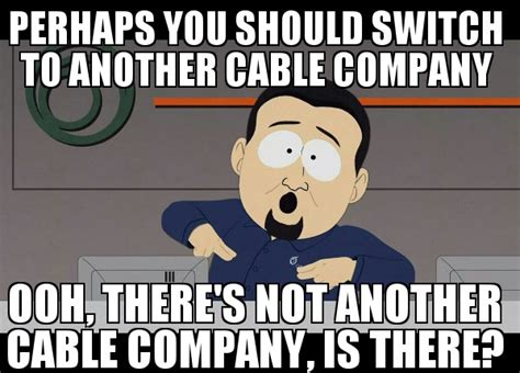 South Park Cable Company Meme - comcast sucks balls