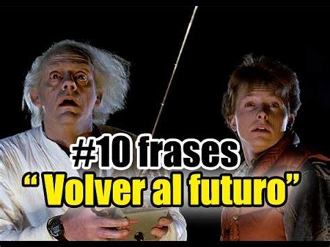 mensajes subliminales volver al futuro 10 frases de volver al futuro back to the future youtube