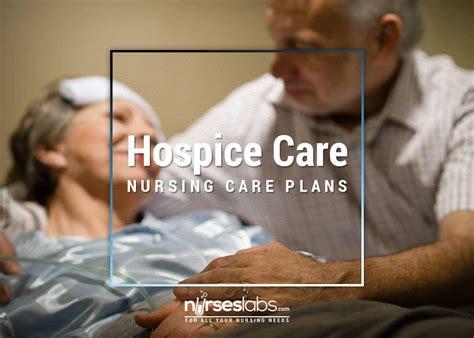 ciring ciring 4 end of care hospice care nursing care plans