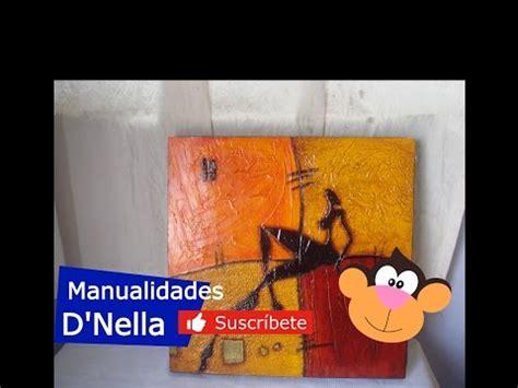 youtube decorarte en casa abstracto diferentes tecnicas y texturas para realizar