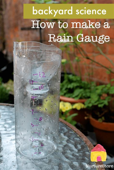 backyard science videos how to make a rain gauge backyard science nurturestore