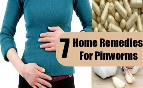 7 effective home remedies for pinworms