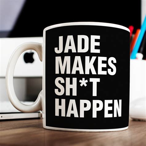 how to make sh t happen make more money get in better shape create epic relationships and your books personalised mug make sh t happen gettingpersonal co uk