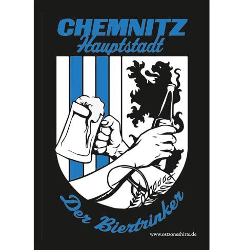 Aufkleber Chemnitz by Aufkleber Chemnitz Hauptstadt Der Biertrinker Chemnitz