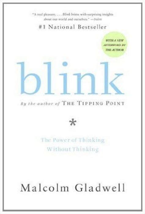 blink the power of thinking without thinking libro gratis descargar blink by malcolm gladwell book summary