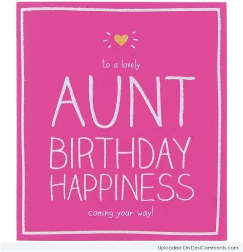 Birthday Quotes For Aunts Happy Birthday Aunt Desicomments Com