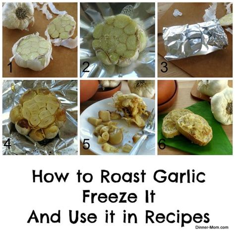 how to roast garlic cloves freeze and recipe ideas the dinner mom