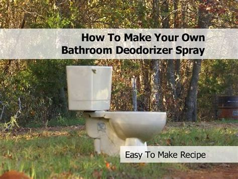 how to make your own bathtub how to make your own bathroom deodorizer spray