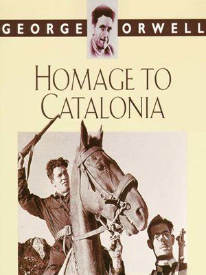 george orwell biography ebook homage to catalonia by george orwell 183 overdrive ebooks