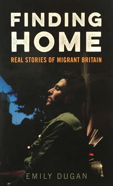 review finding home real stories of migrant britain