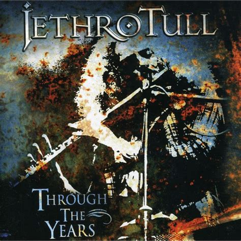 through the years through the years jethro tull mp3 buy tracklist