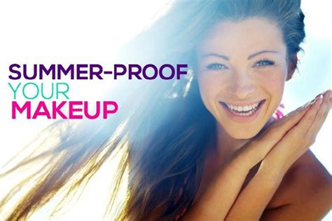 Summerproof Your Makeup Look how to summer proof your makeup