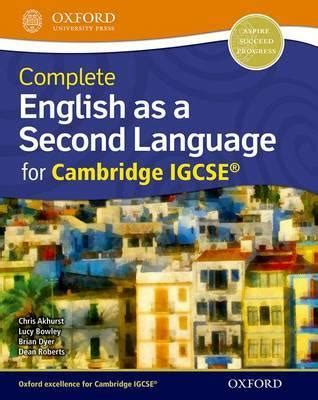 cambridge igcse english as complete english as a second language for cambridge igcse r dean roberts 9780198392880