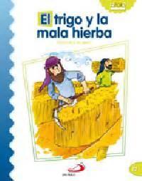 parabola del trigo y la mala hierba youtube trigo y la mala hierba el 9788428538220 comprar libro 9788428538220 comprar libro