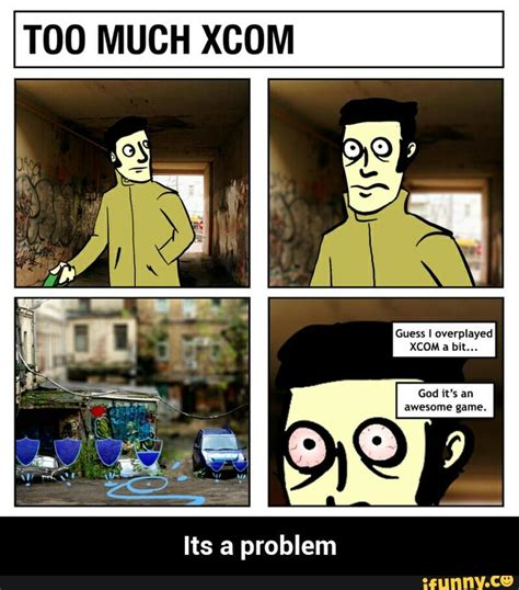Xcom 2 Memes - xcom ifunny