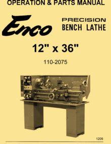 Metal Lathe 13x25 13x36 13x40 Manual Jet Enco Grizzly
