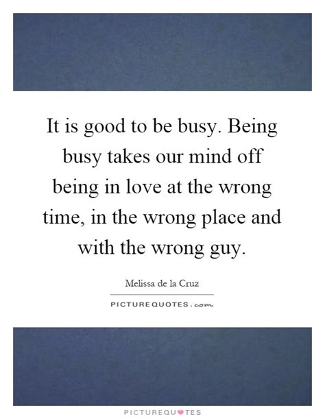 Quote About Being Busy