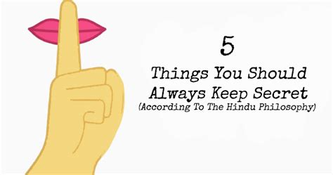10 Things Keep Secret by 5 Things You Should Always Keep Secret According To The
