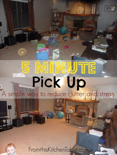 5 Practical Ways To Keep Your Home Picked Up No Place Like Home 5 Minute Up From This Kitchen Table