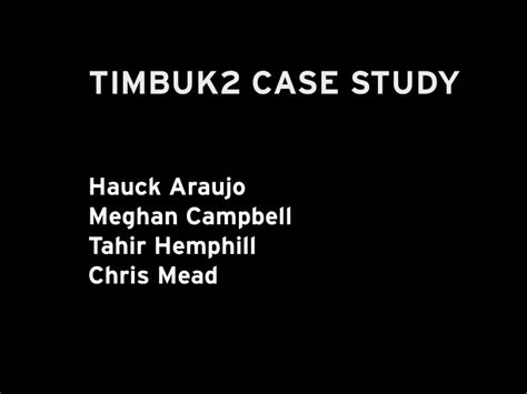 Ncu Mba 6010 Assignments by Timbuk2 Presentation