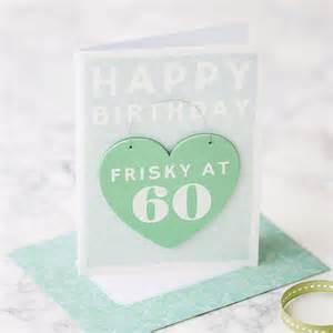 60th birthday card by the contemporary home notonthehighstreet