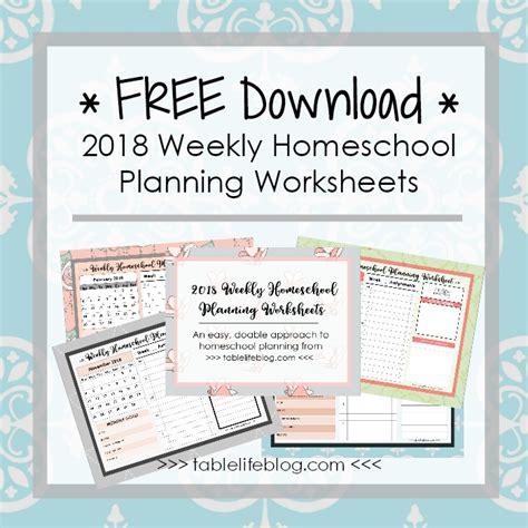 home plan weekly 2018 weekly homeschool planning worksheets tablelifeblog