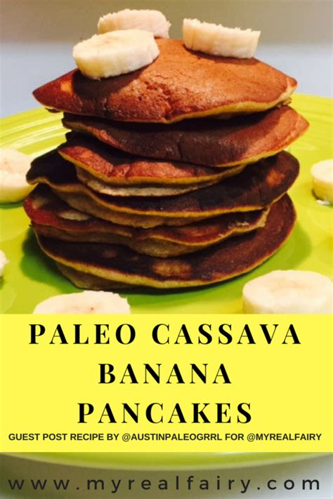 paleo cassava banana pancakes myrealfairy com