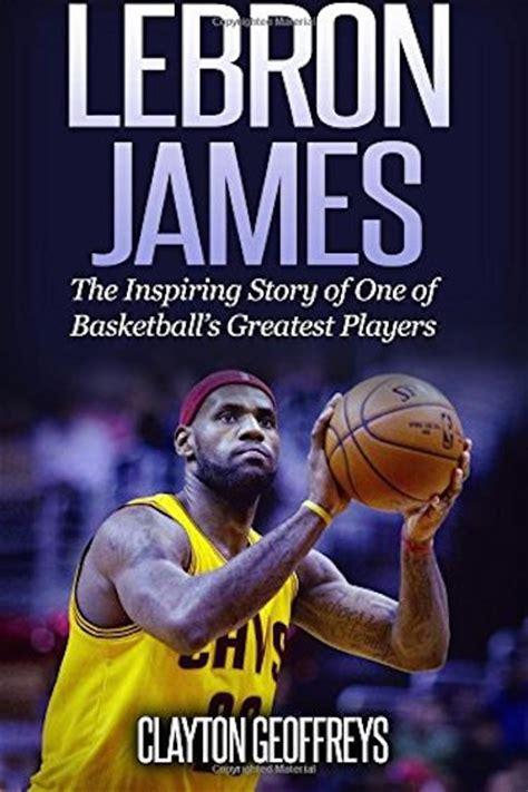lebron james biography amazon top 5 lebron james quotes boldlist