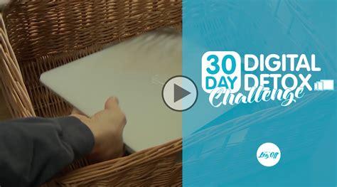 30 Day Digital Detox by Day 29 30 Day Digital Detox Challenge Digital Detox