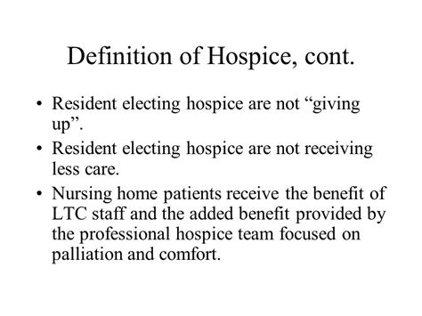 Meaning Of Comfortable In by Hospice Care In The Nursing Home Ppt