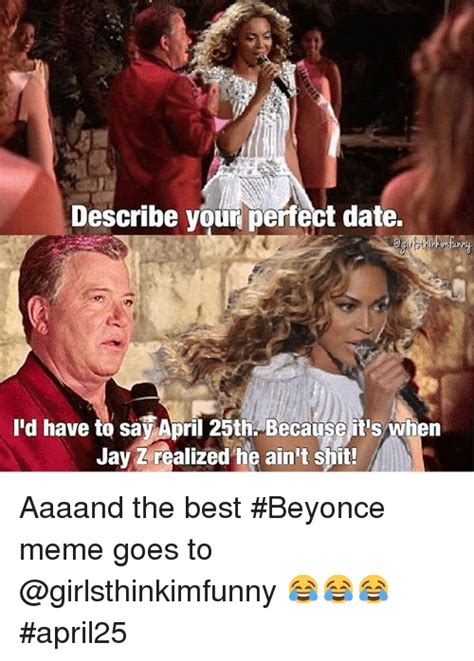 Perfect Date Meme - perfect date meme 28 images 25 best memes about