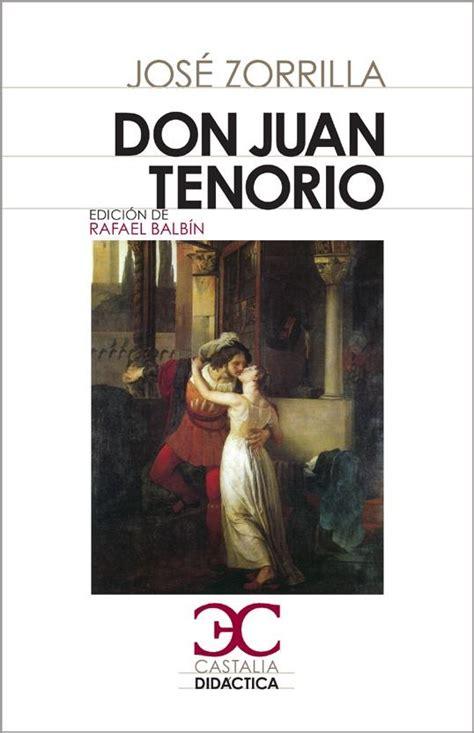 don juan tenorio 9501322483 naos arquitectura libros don juan tenorio por zorrilla jose 978 84 9740 400 6
