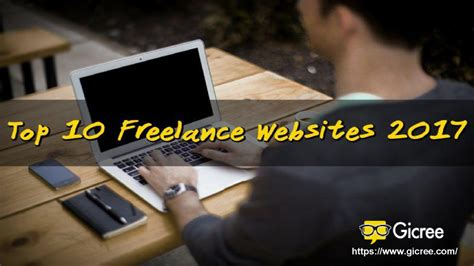 Websites For Finding Top 10 Freelance Websites For Finding In Year 2017 Authorstream