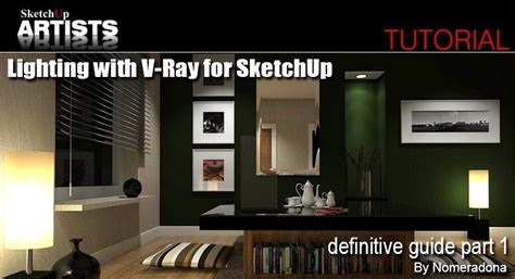Vray Sketchup Walkthrough Tutorial | nomeradona lighting with vray for sketchup