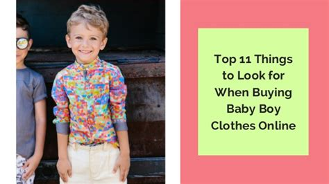 top things to look for when buying a house top 11 things to look for when buying baby boy clothes online