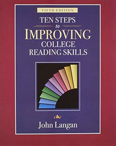 Improving Reading Skill In By Team Of Five ten steps to improving college reading skills 5th edition 5th edition rent 9781591940999