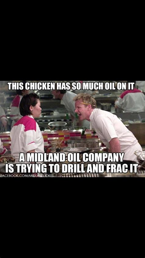 Funny Oilfield Memes - 70 best ideas about oil field humor on pinterest midland