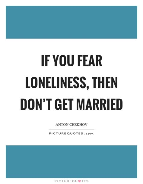don t get married until you are single books if you fear loneliness then don t get married picture
