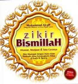 Buku Zikir Akhir Zaman By G B zikir bismillah khasiat mukjizat tata caranya ibadah