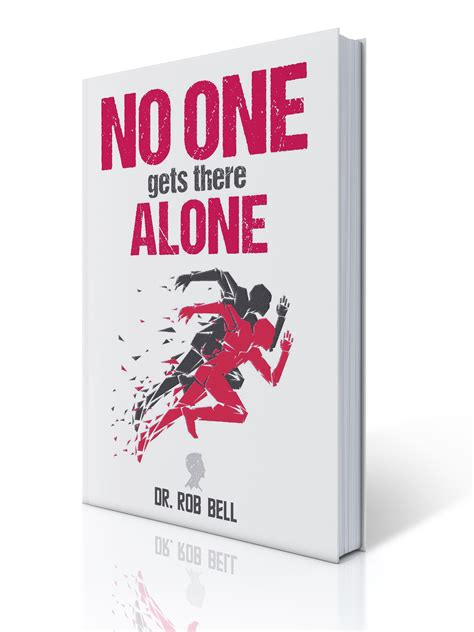 media no one gets there alone mental toughness coach