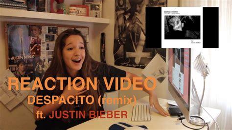 despacito youtube bieber reaction video despacito ft justin bieber carla mir 243
