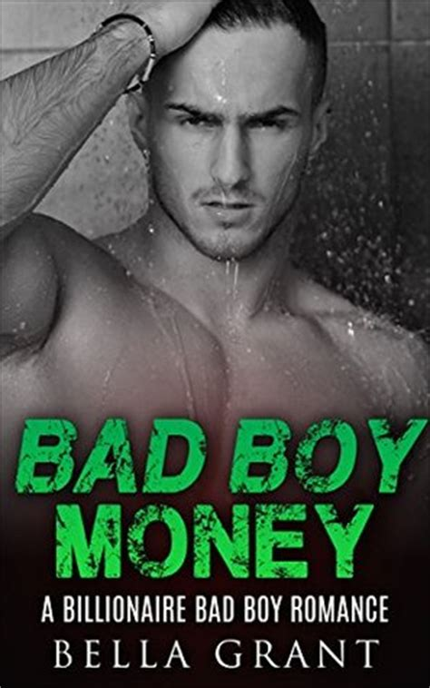 saving mel a bad boy books bad boy money by grant reviews discussion