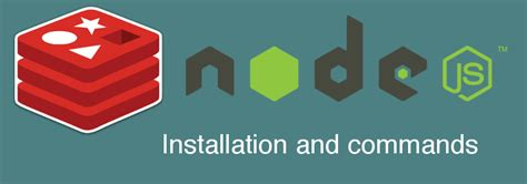 redis tutorial node js node js and redis tutorial installation and commands