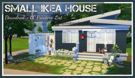ikea house sims 4 small ikea house download cc creators list